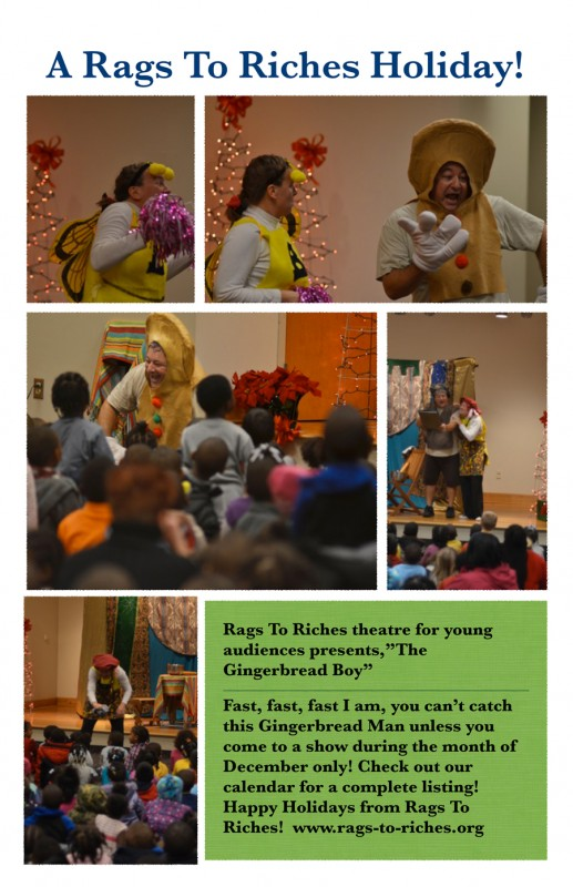 "Rags to Riches holiday show -  ""The Gingerbread Boy"""